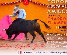 """Festival """"Toros, Campo Y Amigos"""" En La Ganadería De Espíritu Santo El 13 De Marzo"""